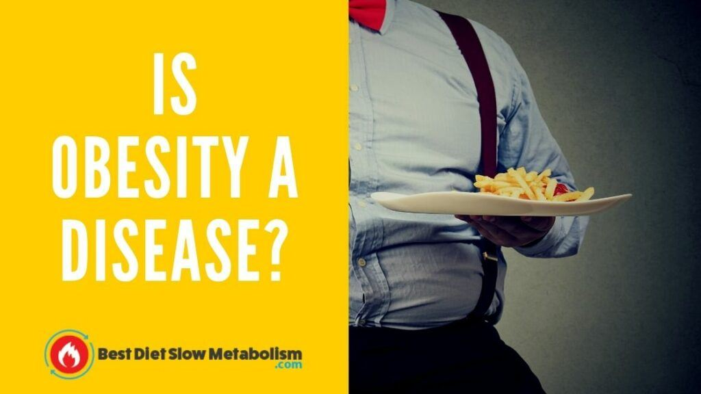 Is Obesity A Disease?