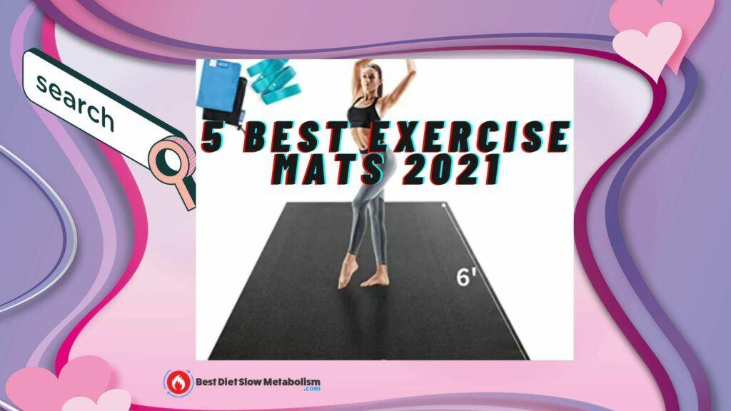 5 Best Exercise Mats 2021